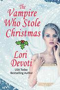 The Vampire Who Stole Christmas: A Vampire Angel Romance