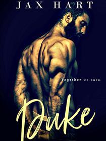 DUKE: A dominant alpha meets his match