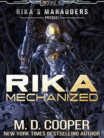 Rika Mechanized: A Rika Prequel