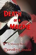 Death of a Magpie: A Mystery Novel
