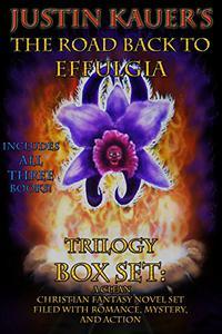 The Road Back to Effulgia Trilogy Box Set