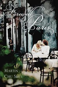 Farewell to Paris: Universal Love