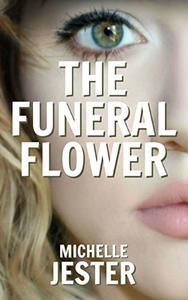 The Funeral Flower