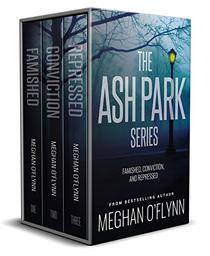 The Ash Park Series Box Set (Books 1-3): Famished, Conviction, and Repressed