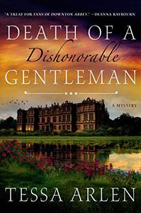 Death of a Dishonorable Gentleman: A Mystery