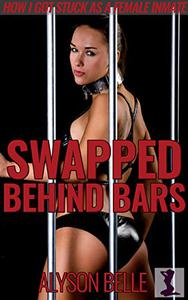 Swapped Behind Bars: How I Got Stuck as a Female Inmate