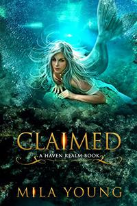 Claimed: A Reverse Harem Fairy Tale Retelling