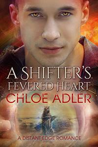 A Shifter's Fevered Heart: An M/M Urban Fantasy Paranormal Romance