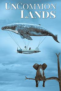 UnCommon Lands: A Collection of Rising Tides, Outer Space, and Foreign Realms