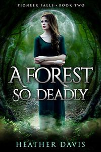 A Forest So Deadly