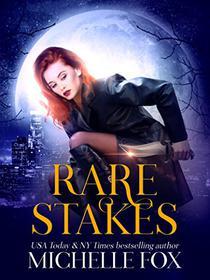Rare Stakes (Urban Fantasy)