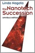 The Nanotech Succession Omnibus Edition