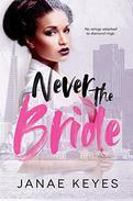 Never the Bride