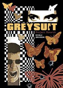 Greysuit: Project Monarch