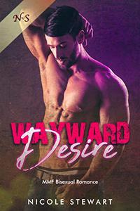 Wayward Desire: MMF Bisexual Romance