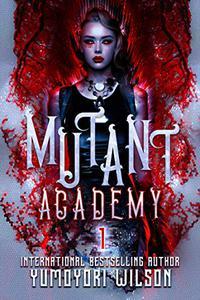 Mutant Academy