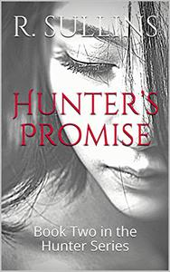 Hunter's Promise: Book Two in the Hunter Series