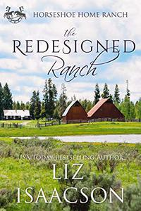 The Redesigned Ranch: Christian Contemporary Cowboy Romance