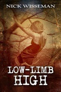 Low-Limb High: A Short Story