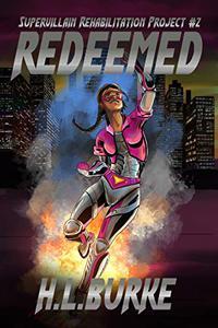 Redeemed: Supervillain Rehabilitation Project