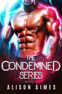 The Condemned Series, Books 1-3