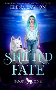 Shifted Fate