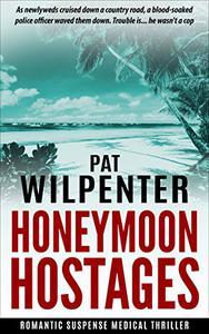 Honeymoon Hostages: Romantic Suspense Thriller