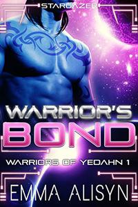 Warrior's Bond: An Alien Warrior Sci-Fi Romance