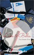 Luke & Bella: Two Streets Over