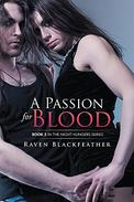 A Passion for Blood: Book 2 In the Night Hungers Series