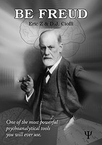 Be Freud: One of the most powerful psychoanalytical tools you will ever use