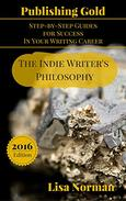 The Indie Writer's Philosophy
