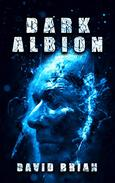 Dark Albion: Eight Tales of Fantasy and Terror