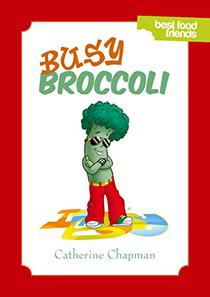 Busy Broccoli: Best Food Friends