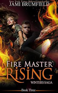 Fire Master Rising