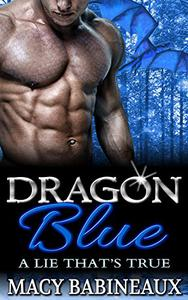 Dragon Blue: A Lie That's True