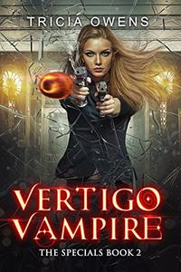 Vertigo Vampire: a Supernatural Thriller