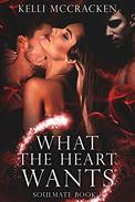 What the Heart Wants: A Paranormal Romance