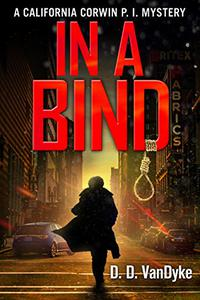 In A Bind: A Private Investigator Crime and Suspense Mystery Thriller