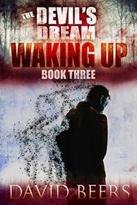 The Devil's Dream: Waking Up