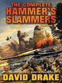 The Complete Hammer's Slammers: Volume 3