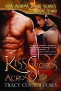 Kiss Across Swords: A Vampire Time Travel Menage Romance Novel