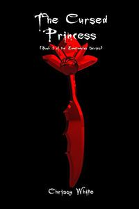 The Cursed Princess: Book 1 of the Eumetadotos Series