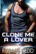 Clone Me a Lover