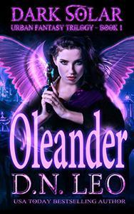 Oleander - Dark Solar Trilogy - Book 1: Volume 1