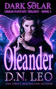 Oleander - Dark Solar Trilogy - Book 1: Volume 1