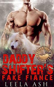 Daddy Shifter's Fake Fiance