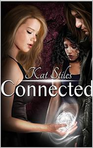 Connected: Book 1 Connected Series