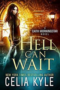 Hell Can Wait (Urban Fantasy)