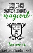 High School Magical: December